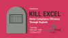 Kill Excel: Better Compliance Efficiency Through Regtech