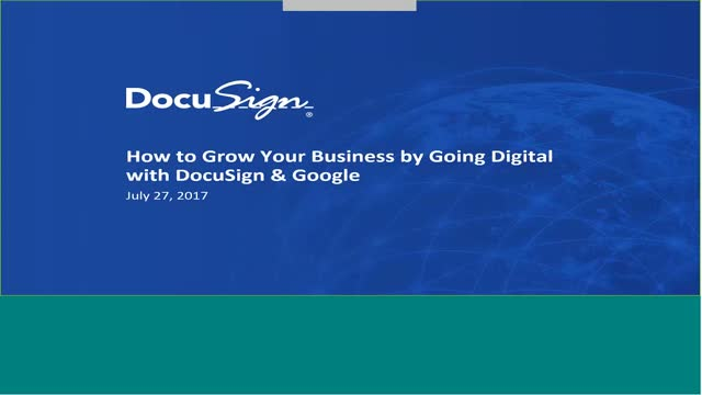 How to Grow Your Business by Going Digital with DocuSign & Google