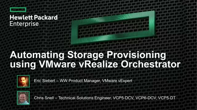 Automating Storage Provisioning using VMware vRealize Orchestrator