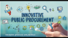 PPI for Public Sector Procurers and ICT Managers