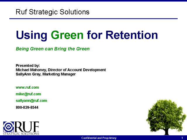 Using Green for Retention – being green can bring the green