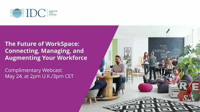 The Future of WorkSpace: Connecting, Managing and Augmenting Your Workforce