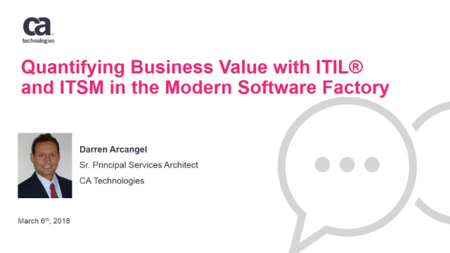 Quantifying Business Value with ITIL® and ITSM in the Modern Software Factory