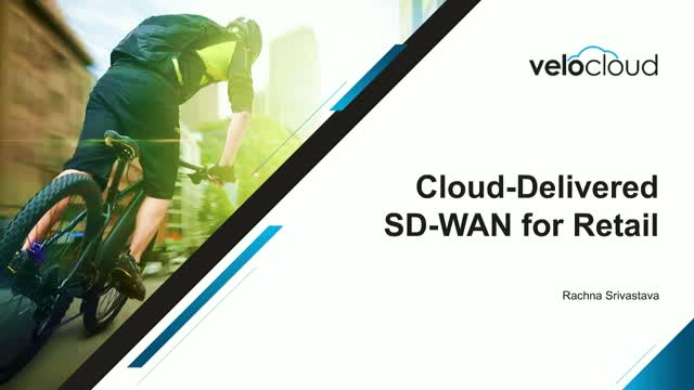 SD-WAN for Retail: Simplifying Segmentation, Security, and Services