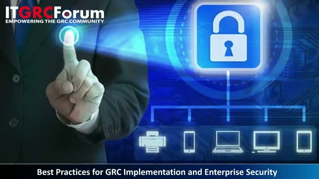 [Earn 1 CPE] Best Practices for GRC Implementation & Enterprise Security