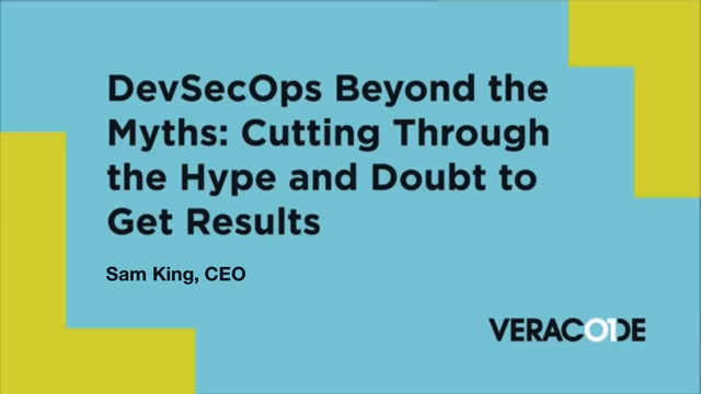 DevSecOps Beyond the Myths: Cutting Through the Hype and Doubt to Get Results