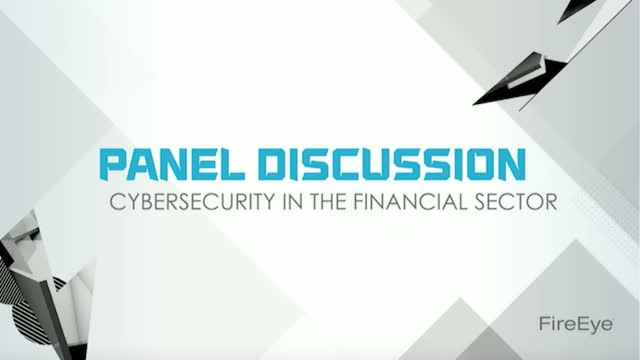 Executive Panel | Financial Services: Cyber Threats on the Horizon