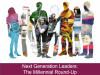 Next Generation Leaders: The Millennial Round-Up