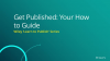 Get Published: Your How to Guide - Latin America