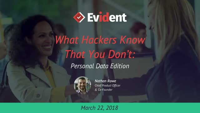 What Hackers Know That You Don't: Personal Data Edition