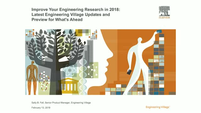 Improve Your Engineering Research in 2018: Latest Engineering Village Updates