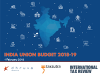 Analysing the tax proposals of India's Union Budget 2018-19