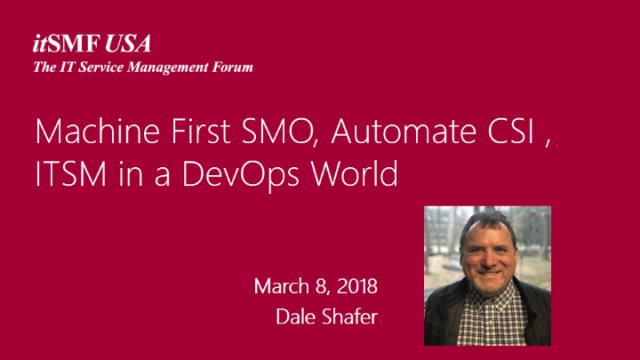 Machine First SMO, Automate CSI, and ITSM in a DevOps World