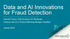 Innovation Around Data and AI for Fraud Detection