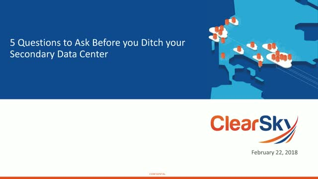 5 Questions to ask before you ditch your secondary data center