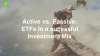Active vs. Passive Alpha: ETFs in a successful investment mix