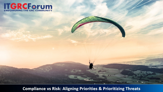 [Earn 1 CPE] Compliance vs Risk: Aligning Priorities & Prioritizing Threats