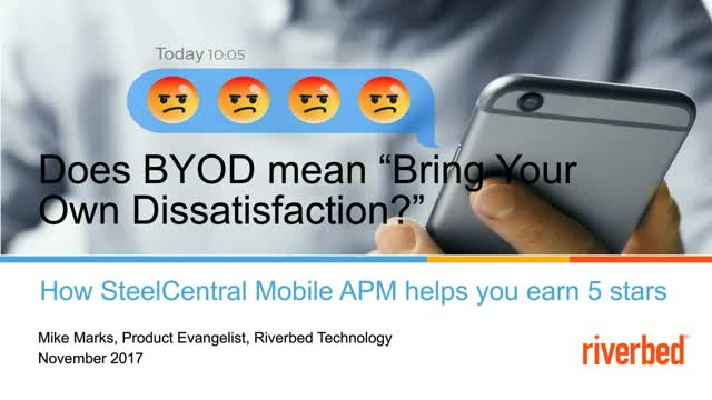 Does BYOD Really Mean, Bring Your Own Dissatisfaction?