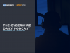 The CyberWire Podcast- Cybersecurity Vulnerabilities in Public Transport