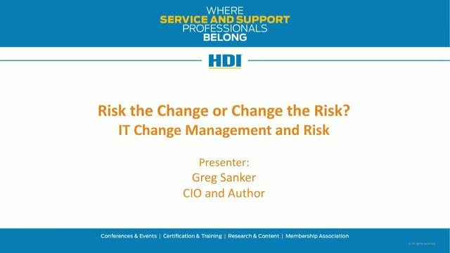 Risk the Change, or Change the Risk?: IT Change and Risk Management