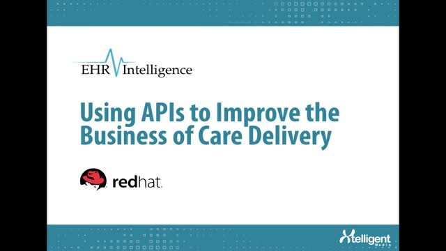 Using APIs to Improve the Business of Care Delivery