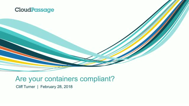 Are Your Containers Compliant?