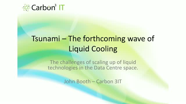 Tsunami! The Forthcoming Wave of Liquid Cooling in the Data Centre