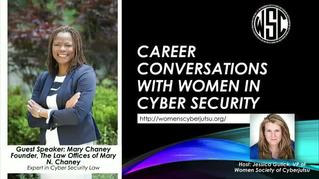 Career Conversations w/ Mary Chaney - Expert in Cybersecurity Law