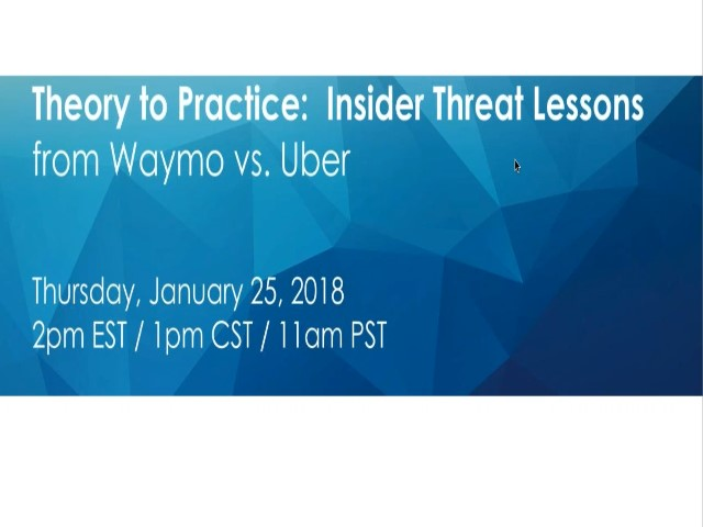 Theory to Practice: Insider Threat Lessons from Waymo vs. Uber
