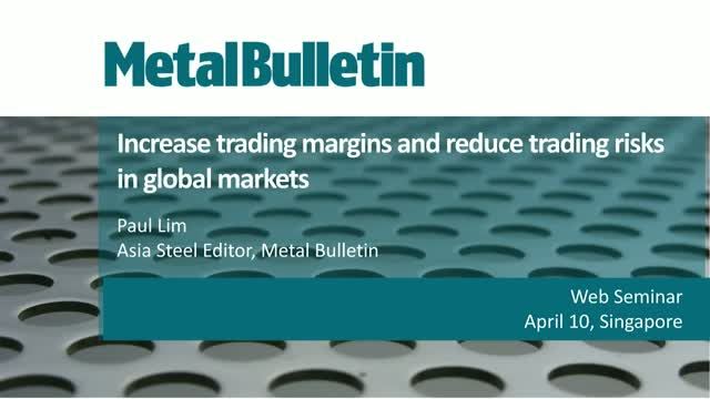 Metal Bulletin fob China indices: Steel market changes & new trading strategies