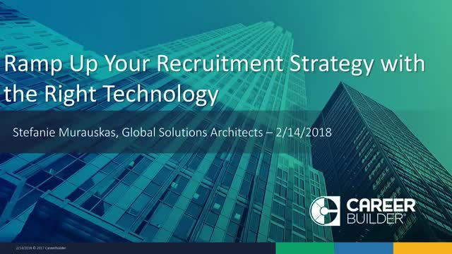 Ramp Up Your Recruitment Strategy with the Right Technology