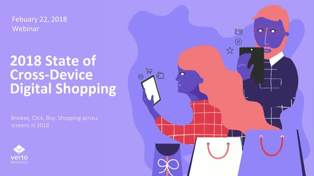 2018 State of Cross-Device Digital Shopping