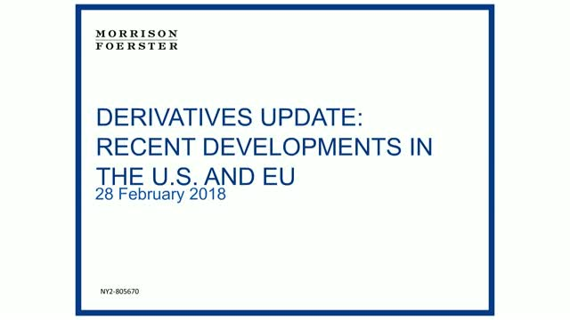 Derivatives Update: Recent Developments in the US and EU