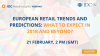 European Retail trends and predictions: what to expect in 2018 & Beyond