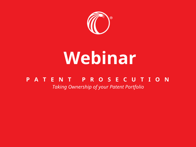 Patent Prosecution  -  Taking Ownership of your Patent Portfolio