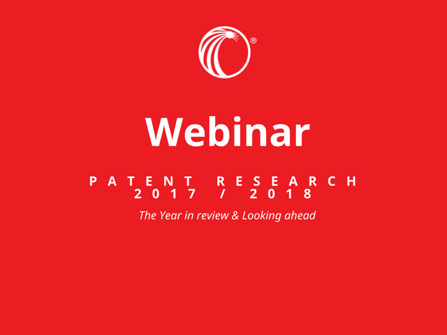Patent Research  -  The Year in review & a look ahead (2017/2018)