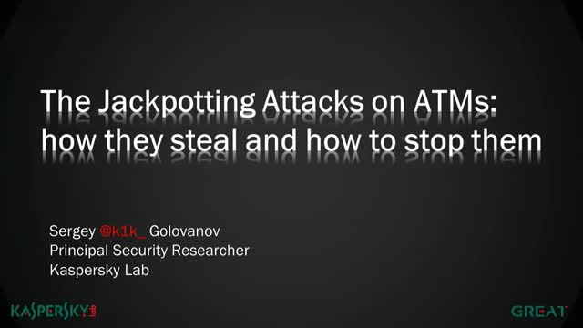 The Jackpotting Attacks on ATMs: how they steal and how to stop them