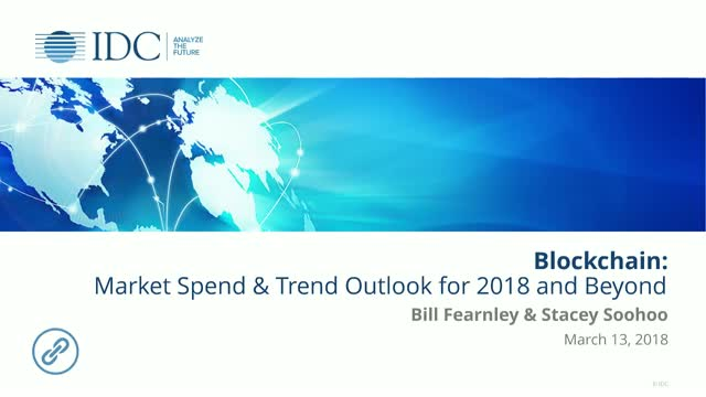 Blockchain: Market Spending and Trend Outlook for 2018 and Beyond