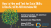 How to Hire and Test for Data Skills: A One-Size-Fits-All Interview Kit