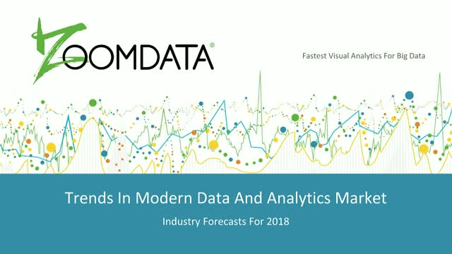 Trends in the Modern Data and Analytics Market and Industry Forecasts for 2018