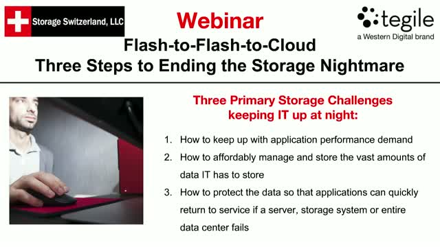 Flash to Flash to Cloud - Three Steps to Ending the Storage Nightmare