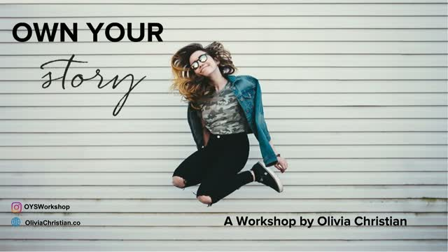 Own Your Story--A Personal Brand Workshop
