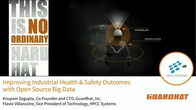 No Ordinary Hard Hat: Improving Health & Safety with Open Source Big Data