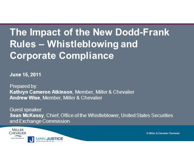 Impact of New Dodd-Frank Rules - Whistleblowing & Corp Compliance