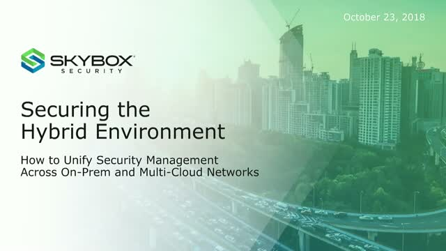 Securing the Hybrid Environment