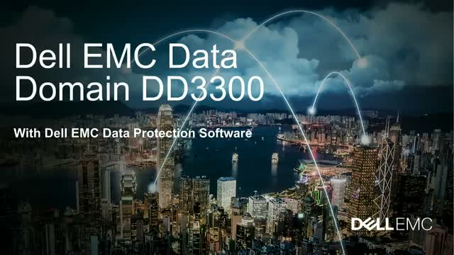 Data Domain DD3300: Modern Enterprise-Grade Protection for Small IT Environments