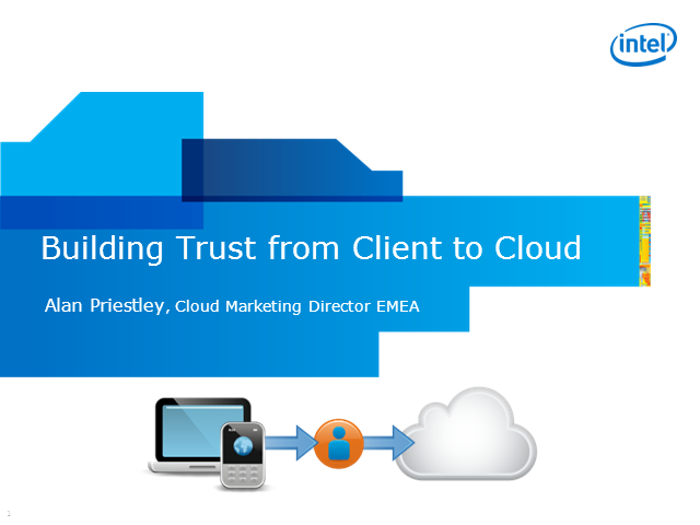 Building Trust from Client to Cloud