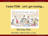 Fast ITSM – Practical, Proven, Tangible Success – Quickly!