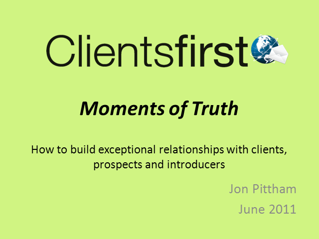 Moments of Truth - Client Relationship Building for Advisers