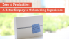 Zero to Productive: A Better Employee Onboarding Experience